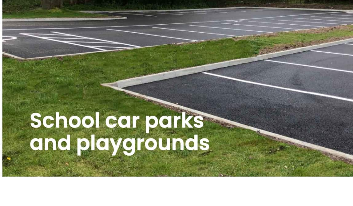 School car parks and playgrounds